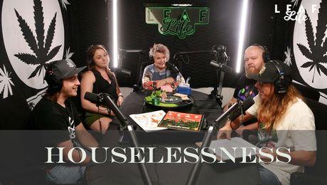 Show #132 – Houselessness