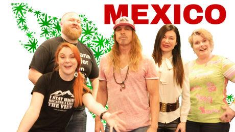 Show #115 – Legal Cannabis in Mexico